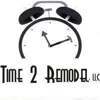 Time 2 Remodel, LLC