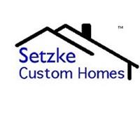 Setzke Custom Homes, Ltd.